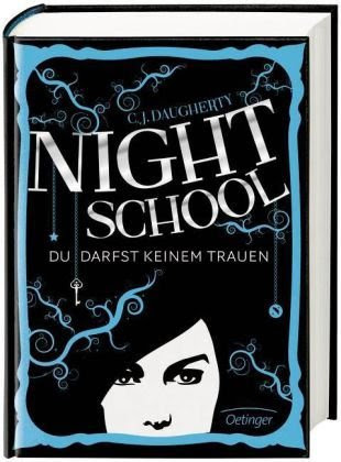 Night School. Du darfst keinem trauen (Night School #1)