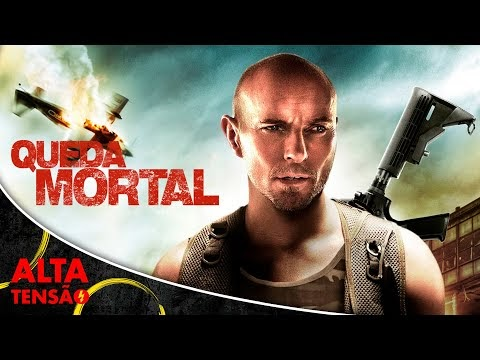 Queda Mortal - Filme Completo Dublado - Filme de Ação