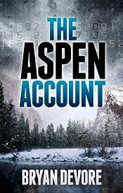 The Aspen Account by Bryan Devore