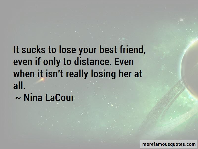 Quotes About Losing Your Best Friend Top 8 Losing Your Best Friend