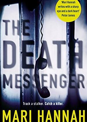 The Death Messenger, Mari Hannah