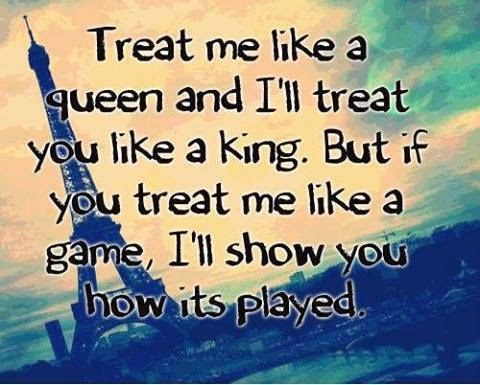 Quote Treat Me Like Queen Quotes