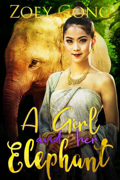 Book Cover for young adult adventure novel A Girl and Her Elephant from The Animal Companions series by Zoey Gong.