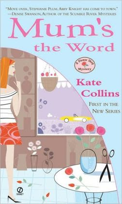 Mum's the Word (Flower Shop Mystery Series #1)