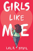 Title: Girls Like Me, Author: Lola StVil