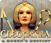 Cleopatra: A Queen's Destiny