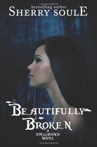 Beautifully Broken (Spellbound #1)