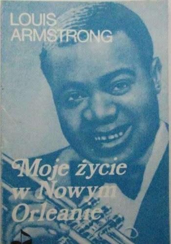Okładka książki Moje życie w Nowym Orleanie