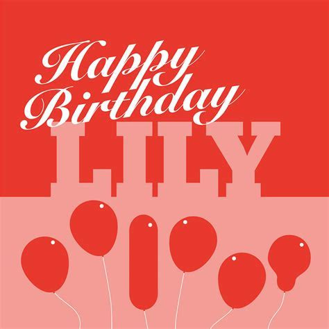 Birthday card for Lily and Lilly