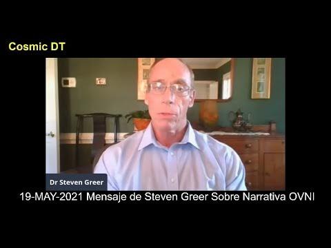 Mensaje de Steven Greer Sobre la Narrativa OVNI Actual