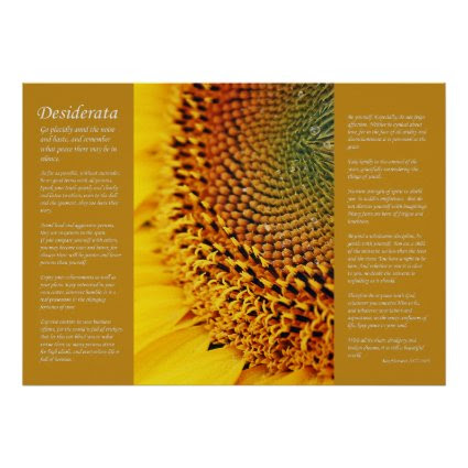 Desiderata - Sunflower Seeds Posters