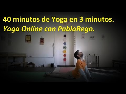 40 minutos de Yoga en 3 minutos | Yoga Online con Pablo Rego.