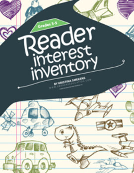 http://www.teacherspayteachers.com/Product/Reader-Interest-Inventory-3-5-962401
