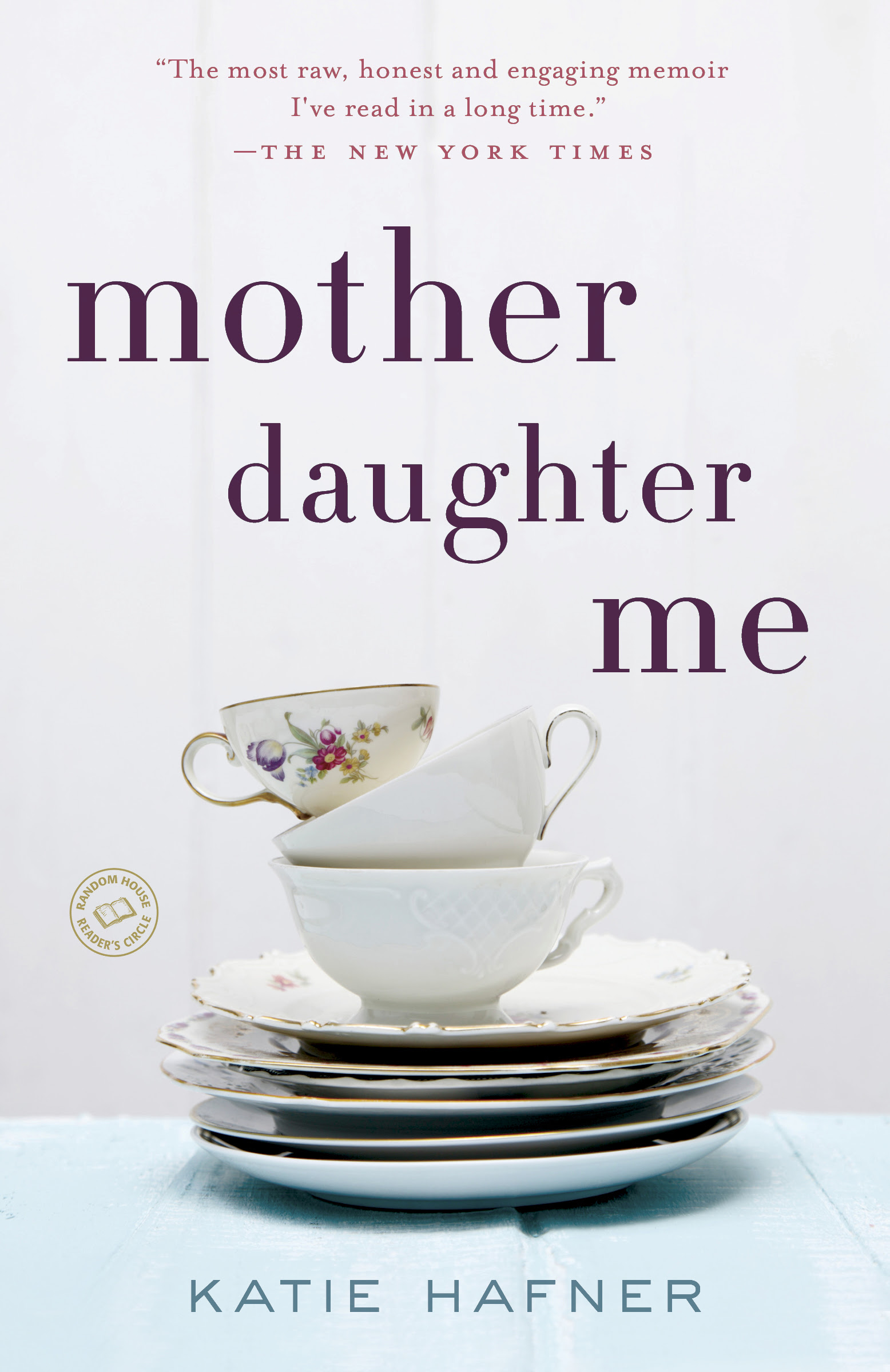 Mother Daughter Me Katie Hafnerkatie Hafner