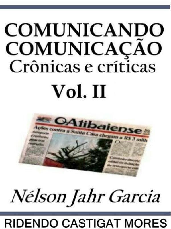 Comunicando Comunicação Vol Ii Nélson Jahr Garcia