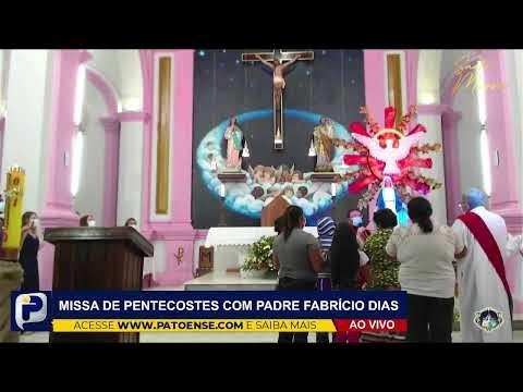 Missa de Pentecostes com Padre Fabrício