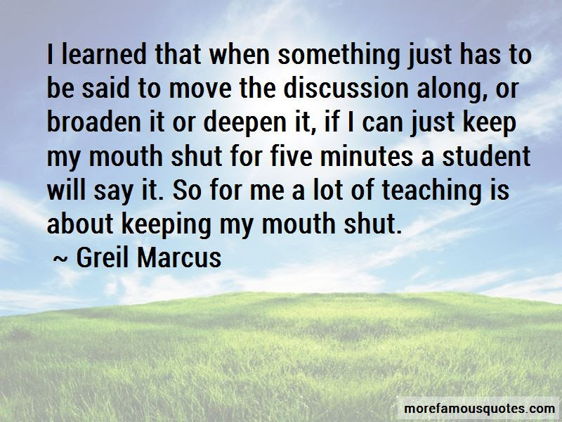 Quotes About Keeping My Mouth Shut Top 30 Keeping My Mouth Shut