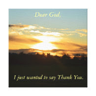 Thank You God Stretched Canvas Print