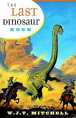 The Last Dinosaur Book The Life And Times Of A Cultural Icon