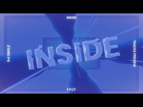 LUCY Shares INSIDE Track Preview