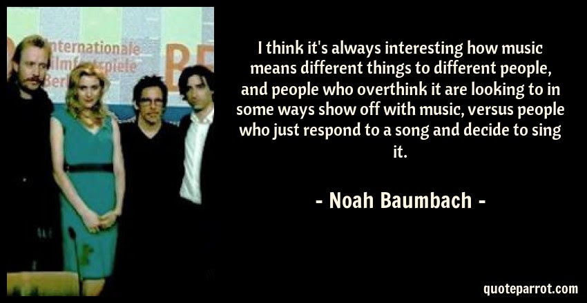 I Think Its Always Interesting How Music Means Differe By Noah