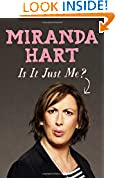 Is it Just Me? by Miranda Hart book cover