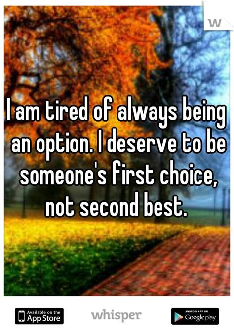 Being Second In Someones Life Quotes