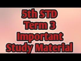 5th STD Term 3 Study Materials