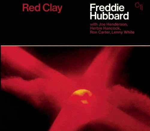 Red Clay (CTI Records 40th Anniversary Edition)