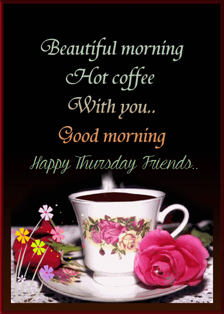 Beautiful Morning Quote Happy Thursday Pictures Photos And Images