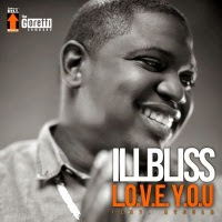9jasouth MUSIC: Illbliss – Love You ft. Ayoola (Prod by Young D)