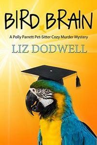 Bird Brain by Liz Dodwell