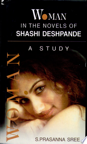 Download Woman in the Novels of Shashi Deshpande Book PDF
