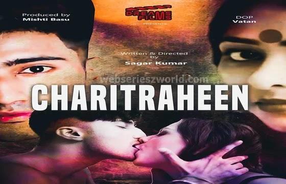 Charitraheen (2021) - Dreams Films Web Series Season 1 (EP 2 Added)