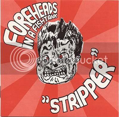 Foreheads in a Fishtank - Stripper