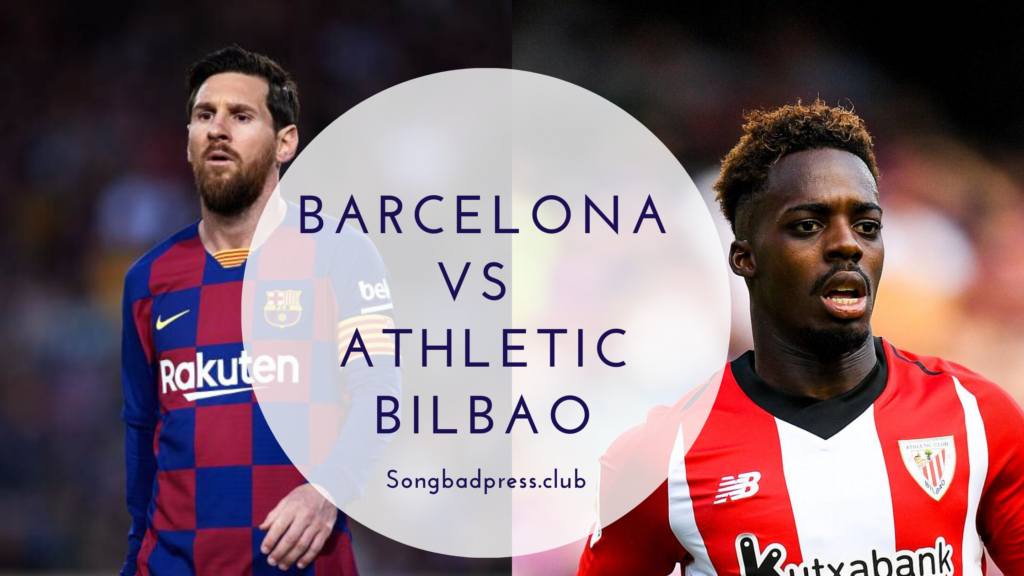 Barcelona vs Athletic Bilbao events details, match preview ...