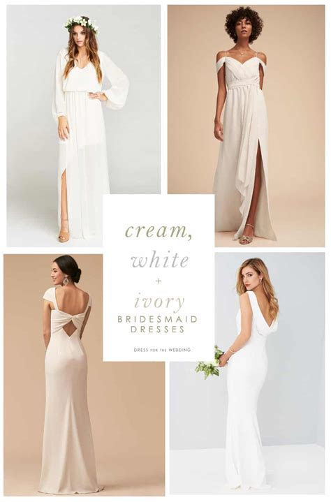 Cream, White, and Ivory Bridesmaid Dresses   Dress for the
