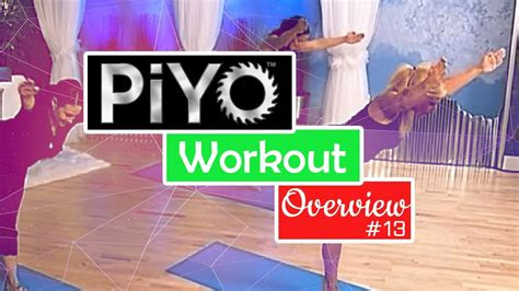 piyo workout overview  youtube