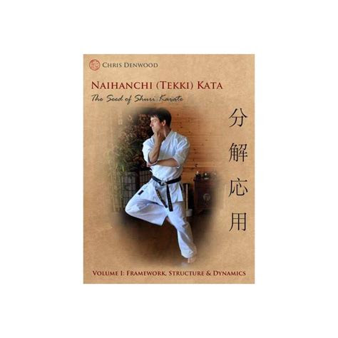 book chris denwood naihanchi tekki kata  seed