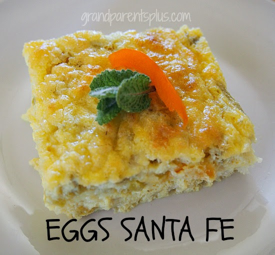 Eggs Santa Fe   grandparentsplus.com