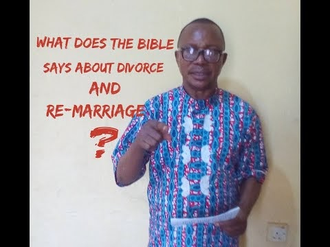 What Does the Bible Say About Divorce and Re-Marriage? {Must Watch}