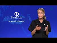 İŞ SAĞLIĞI YÖNETİMİ - Ünite 7 Konu Anlatımı 1 - Açıköğretim Sistemi - Anadolu Üniversitesi