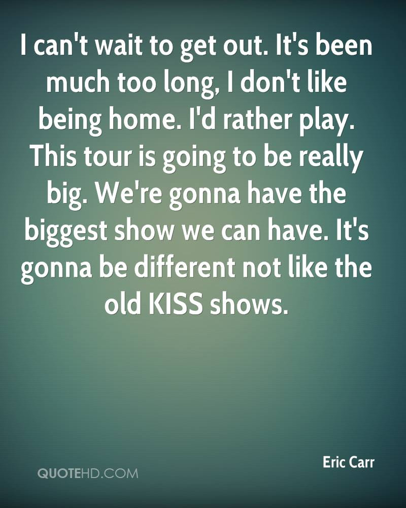 Eric Carr Quotes Quotehd