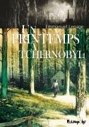 Un printemps à Tchernobyl