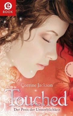 Der Preis der Unsterblichkeit / Touched Bd.1 (eBook, ePUB) - Jackson, Corrine