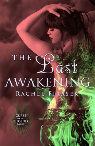 The Last Awakening (Curse of the Phoenix #2)