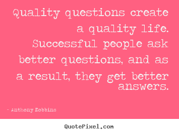 Inspirational Quotes About Asking Questions. QuotesGram