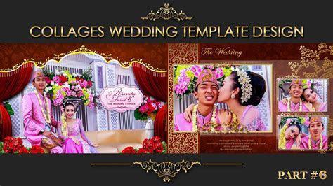 Elegant Inspiration Collages Album Wedding Photoshop Part