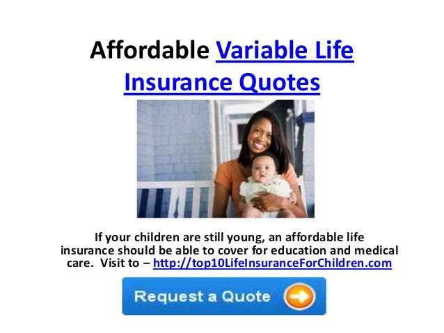 Affordable variable life insurance quotes