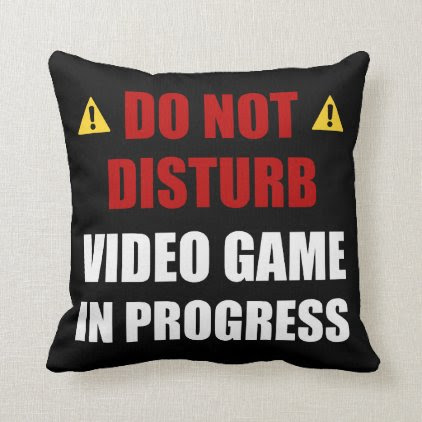Do Not Disturb Video Game Throw Pillow